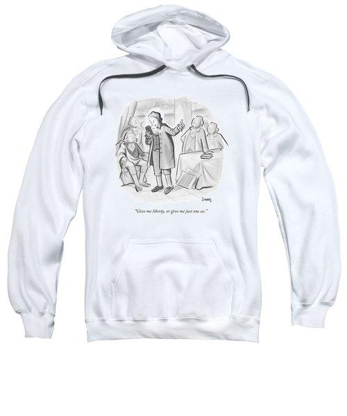 Give Me Liberty Sweatshirt