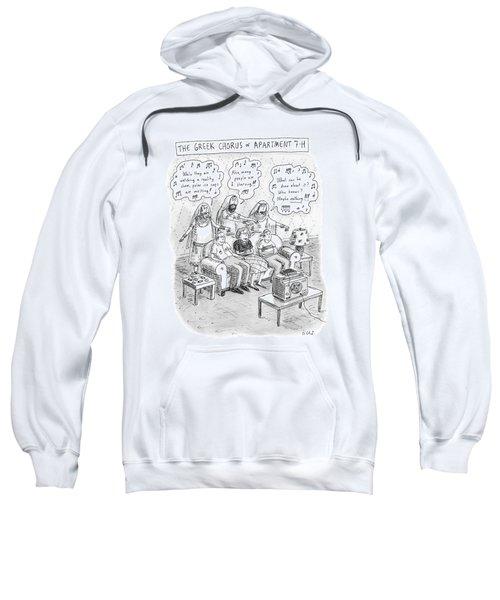 Greek Chorus Of Apartment 7-h Sweatshirt