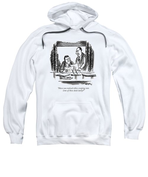 Have You Noticed Ethics Creeping Into Some Sweatshirt