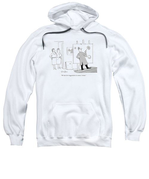 c9639eb6a He Had The Guggenheim In Mind Sweatshirt