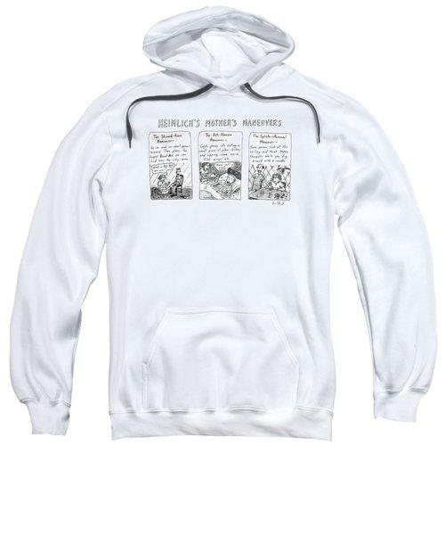Heimlich's Mother's Maneuvers Sweatshirt