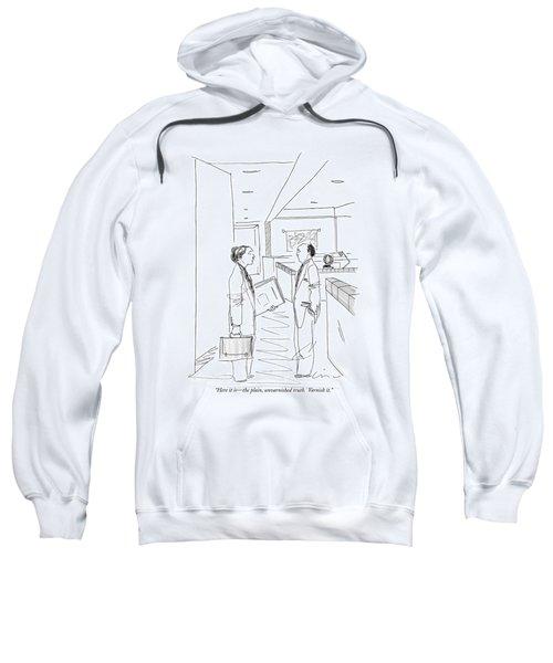 Here It Is - The Plain Sweatshirt
