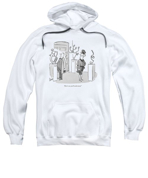 Here's One You'll Understand Sweatshirt