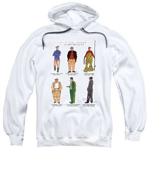 Hip For Spring Six Great Looks For Men Sweatshirt