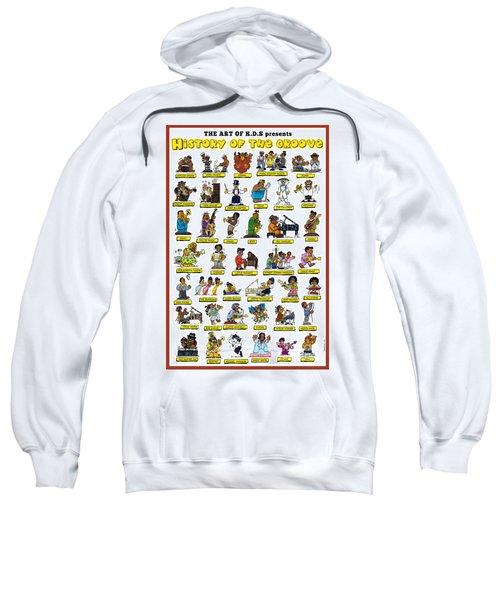 History Of The Groove Sweatshirt