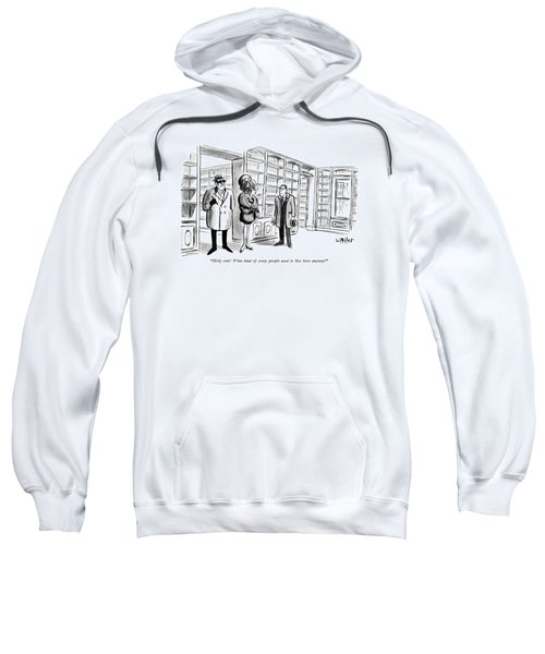 Holy Cow!  What Kind Of Crazy People Used To Live Sweatshirt