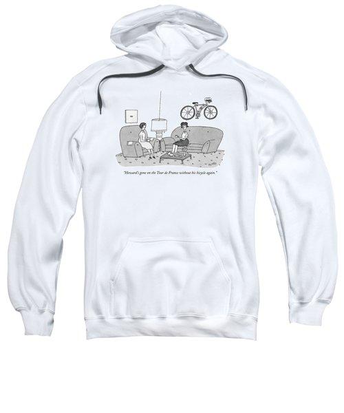 Howard's Gone On The Tour De France Sweatshirt
