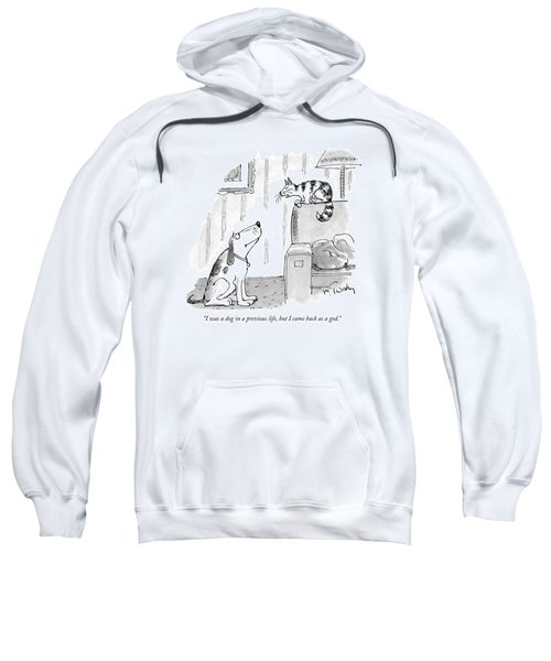 I Was A Dog In A Previous Life Sweatshirt