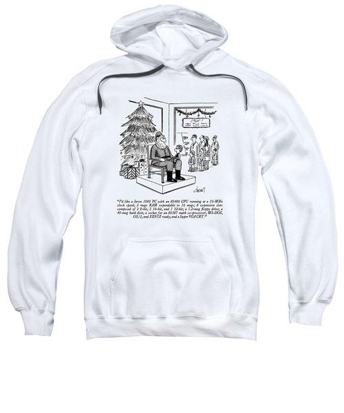 I'd Like A Jaron 1000 Pc  With An 80486 Cpu Sweatshirt