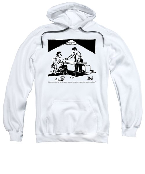 In A Stereotypical Interrogation Room Sweatshirt