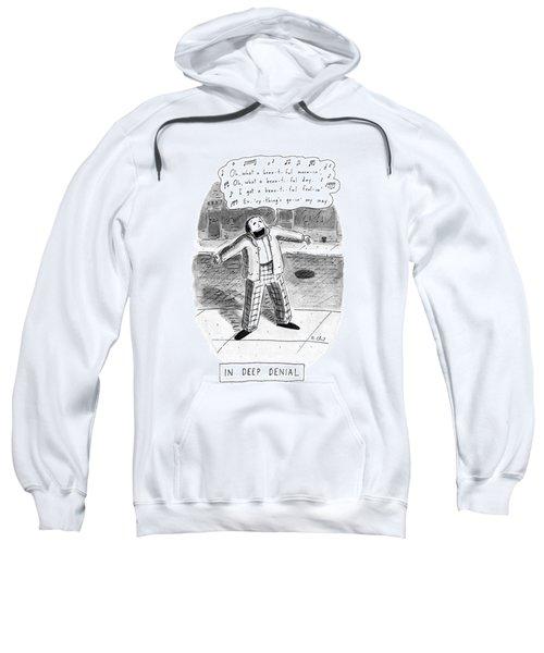 In Deep Denial Oh Sweatshirt