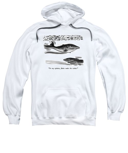 In My Opinion Sweatshirt