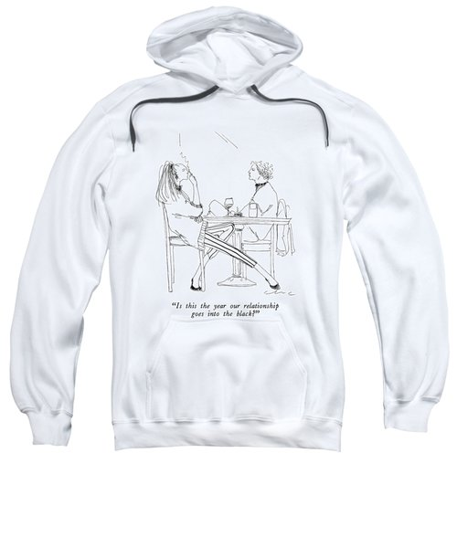 Is This The Year Our Relationship Sweatshirt