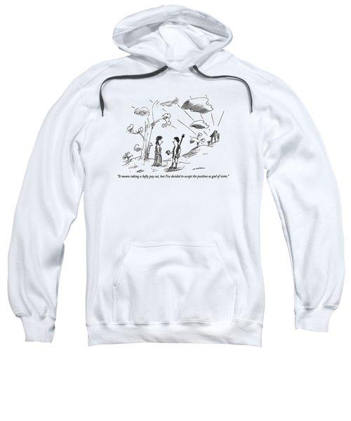 It Means Taking A Hefty Pay Cut Sweatshirt