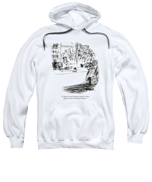 It's About Sex And Revenge Sweatshirt
