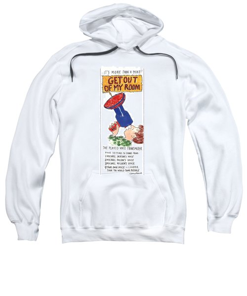It's More Than A Mike! Sweatshirt