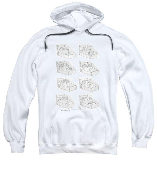 It's Only The Wind Sweatshirt