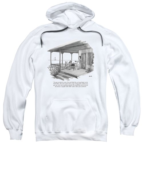 I've Got An Idea For A Story: Gus And Ethel Live Sweatshirt