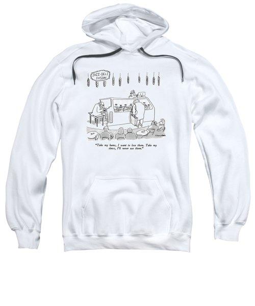 Jazz-deli Fusion Take My Hams Sweatshirt