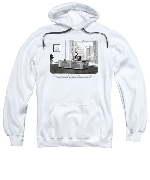 Just Give Me A Minute Sweatshirt