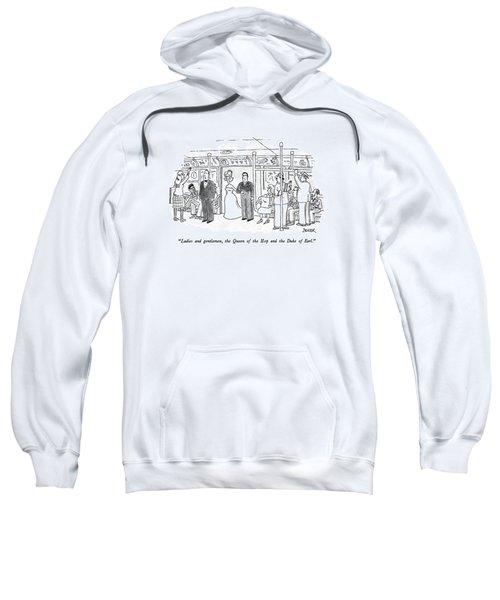 Ladies And Gentlemen Sweatshirt