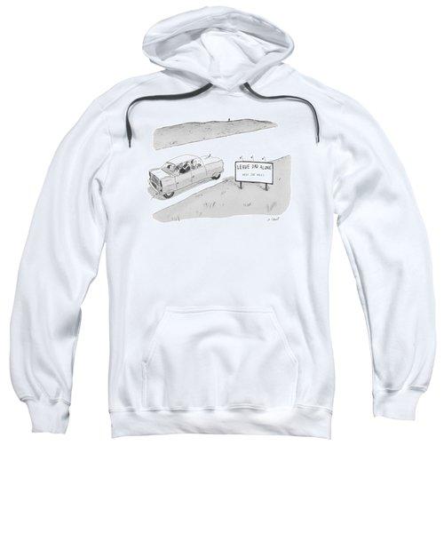 'leave Dad Alonenext 200 Miles' Sweatshirt