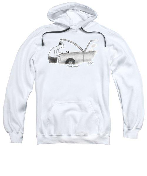 Man Opens The Hood Of His Car Sweatshirt