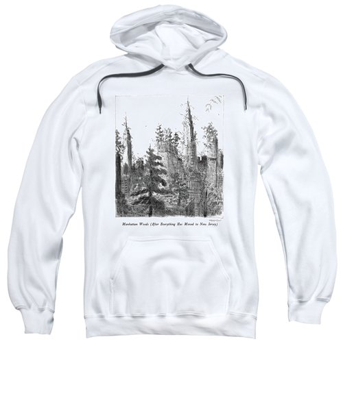 Manhattan Woods Sweatshirt