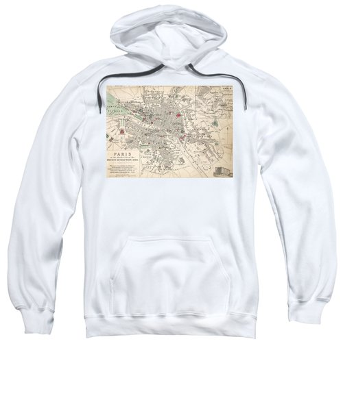 Map Of Paris At The Outbreak Of The French Revolution Sweatshirt