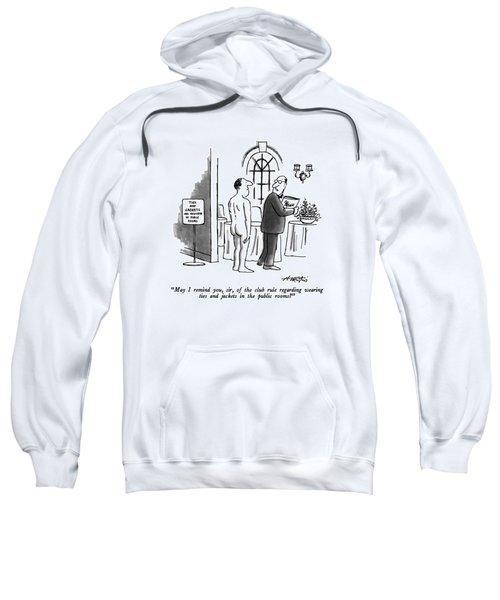 May I Remind Sweatshirt