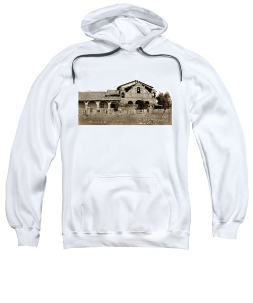 Mission San Antonio De Padua California Circa 1885 Sweatshirt