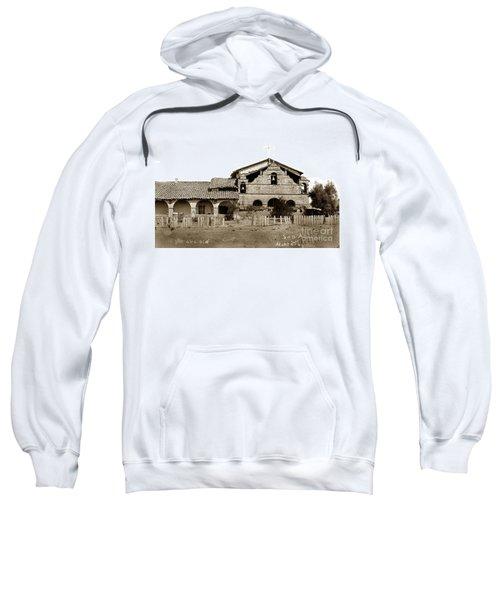 Mission San Antonio De Padua California Circa 1885 Sweatshirt