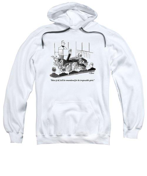 Most Of All Sweatshirt