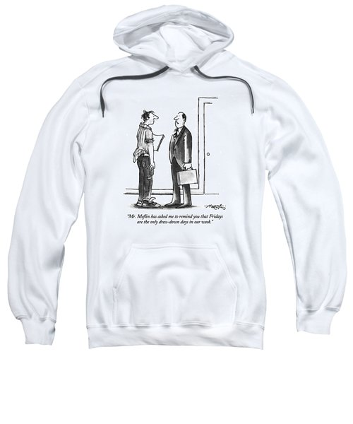 Mr. Meflin Has Asked Me To Remind You That Sweatshirt