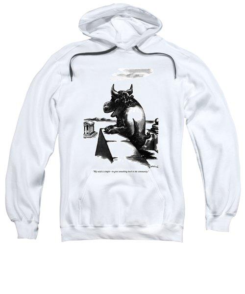 My Wish Is Simple - To Give Something Back Sweatshirt