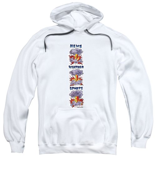 News Weather Sports Sweatshirt