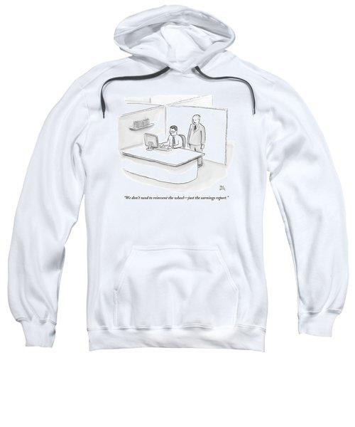 One Businessman Standing Behind A Desk Speaks Sweatshirt