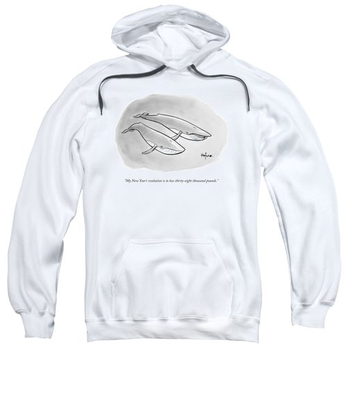 One Whale Says To Another Sweatshirt