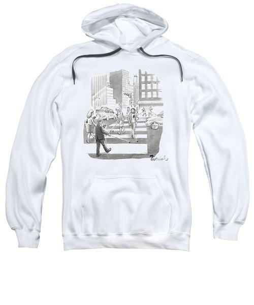 People Are Crossing The Street Looking Sweatshirt