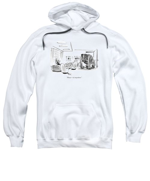 Please - Sit Anywhere Sweatshirt