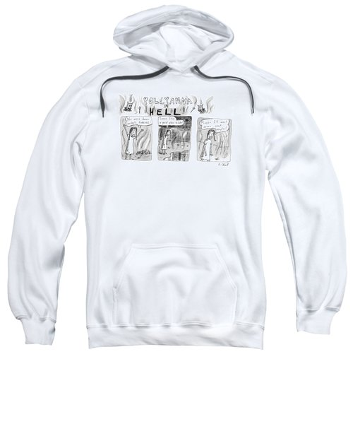 Pollyanna In Hell Sweatshirt