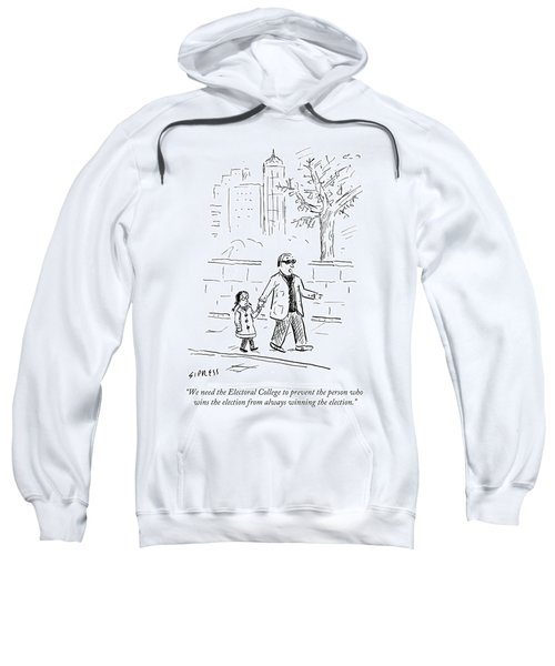 Prevent The Person Who Wins The Election Sweatshirt