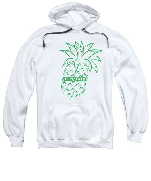 Psych - Pineapple Sweatshirt