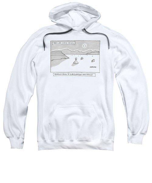 Queen's Pawn To Albuquerque Sweatshirt