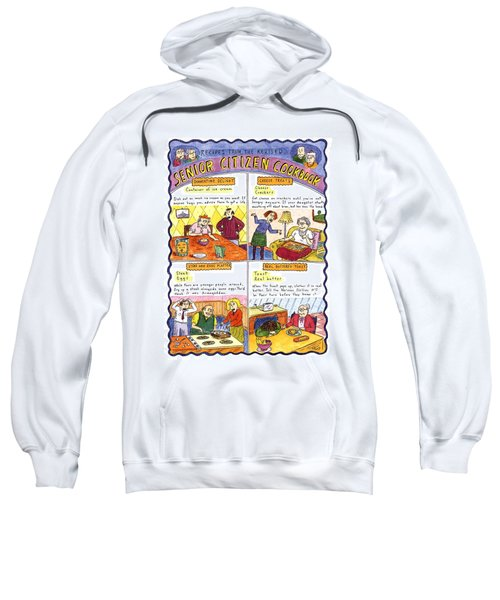 Recipes From The Revised Senior Citizen Cookbook Sweatshirt