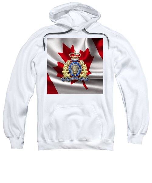 Royal Canadian Mounted Police - Rcmp Badge Over Waving Flag Sweatshirt by Serge Averbukh