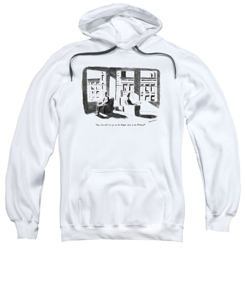 Say, Why Don't We Go See The Hopper Show Sweatshirt