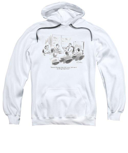 'season's Greetings' Looks O.k. To Me. Let's Run Sweatshirt