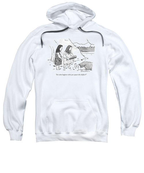 See What Happens When You Square The Clubface? Sweatshirt