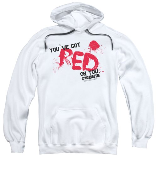 Shaun Of The Dead - Red On You Sweatshirt